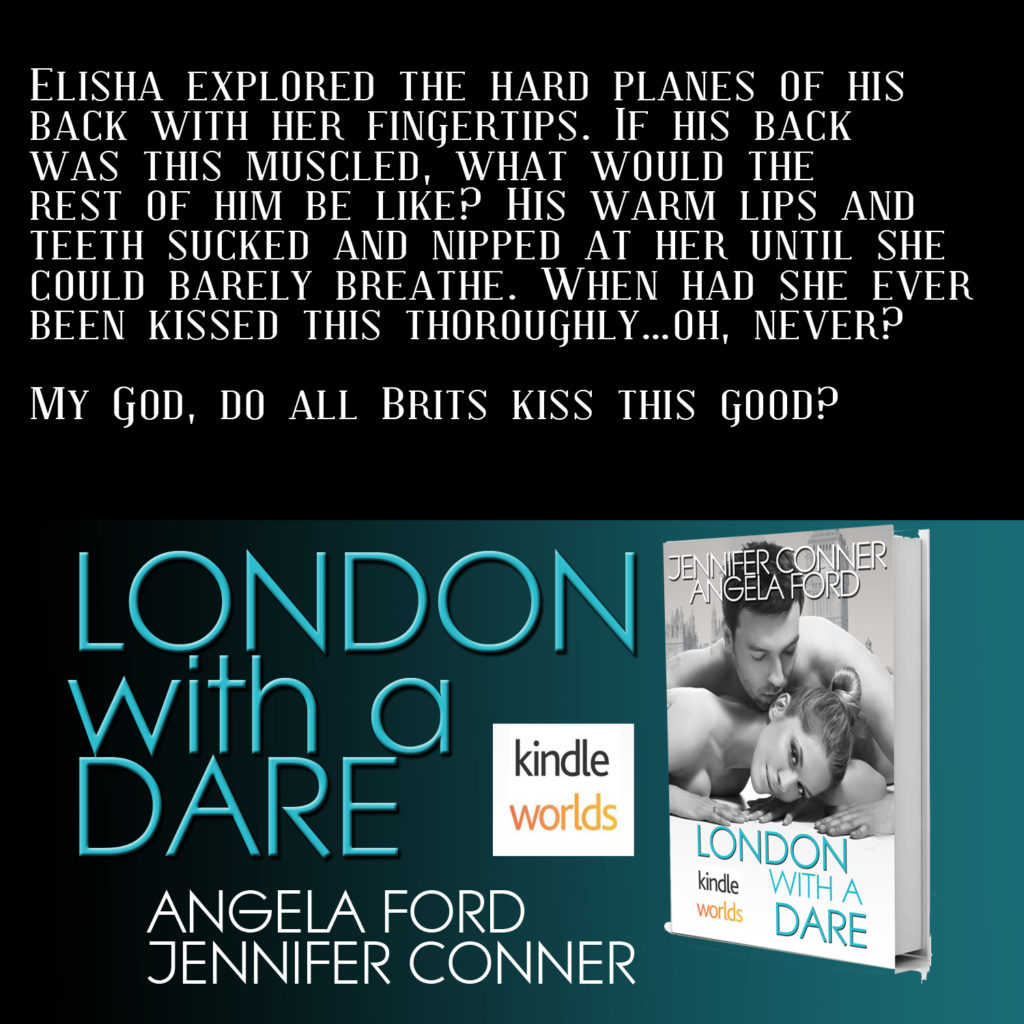 London With A Dare by Jennifer Conner and Angela Ford