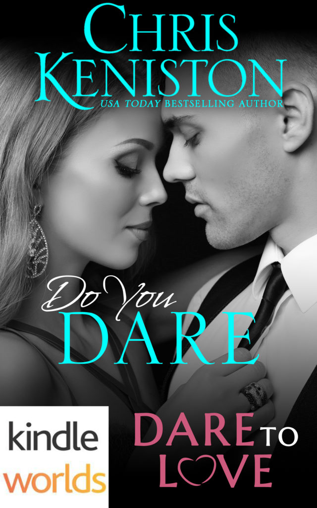 Do You Dare by Chris Keniston