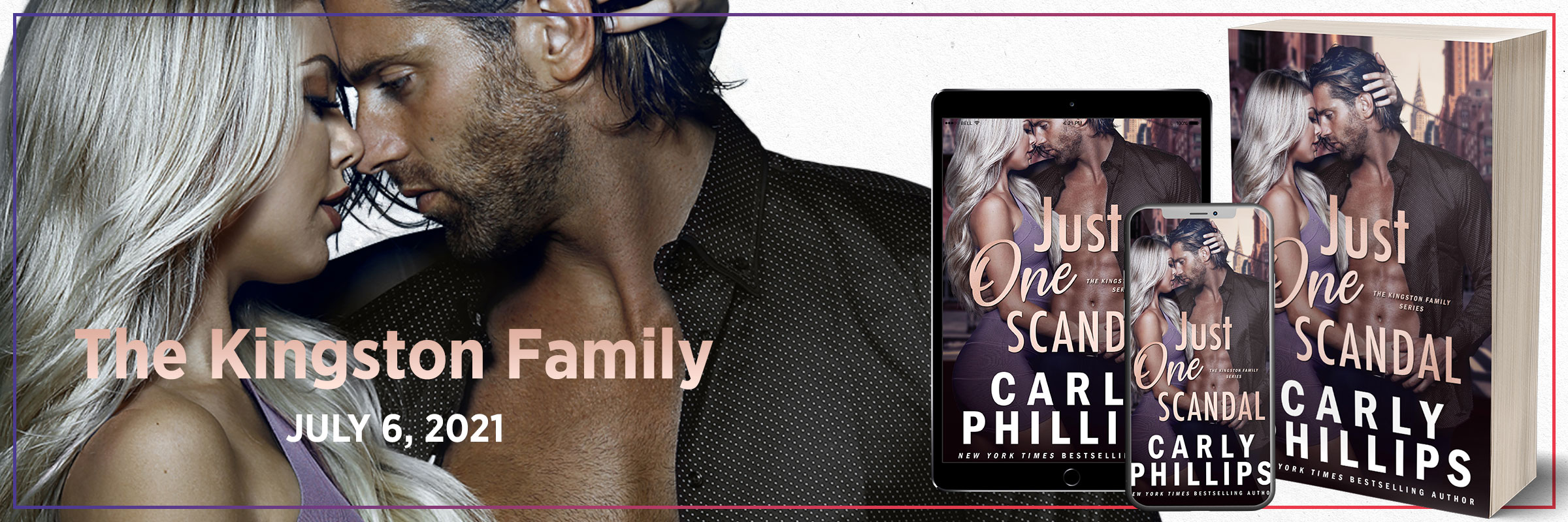 Just One Scandal | The Kingston Family #2